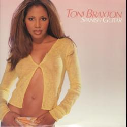 Spanish Guitar - Toni Braxton