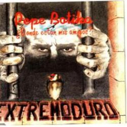 Pepe Botika (¿donde Estan Mis Amigos?) - Extremoduro