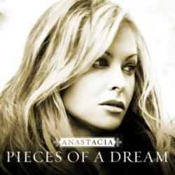 Pieces of a Dream - Anastacia