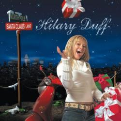When The Snow Comes Down In Tinseltown - Hilary Duff