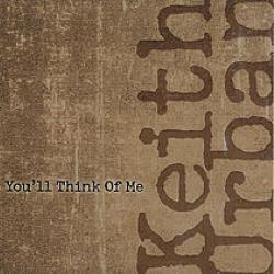 Imagen de la canción 'You'll Think Of Me'