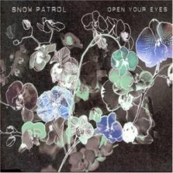 Open Your Eyes - Snow Patrol