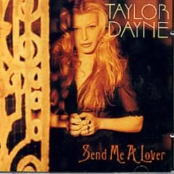 Send Me A Lover - Taylor Dayne