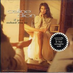 If You Asked Me To - Céline Dion