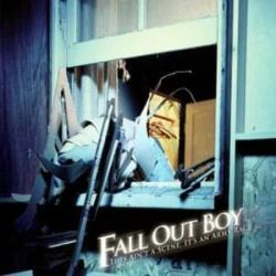 This Ain't A Scene, It's An Arms Race - Fall Out Boy