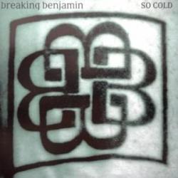 So Cold - Breaking Benjamin