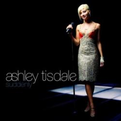 Suddenly - Ashley Tisdale