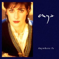 Anywhere Is - Enya