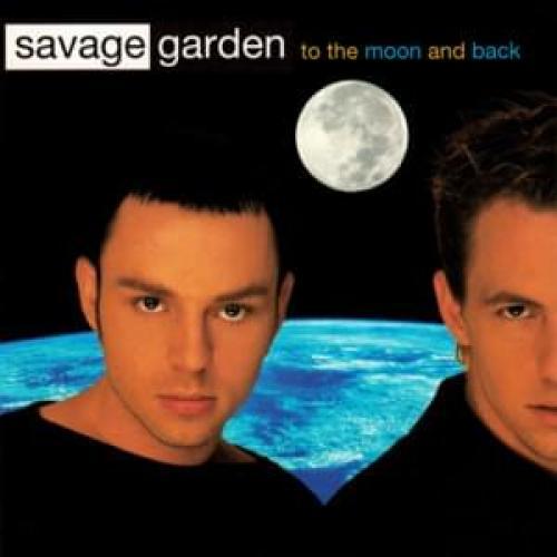 To The Moon And Back Letra Lyrics Savage Garden Musica Com
