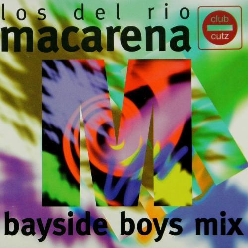 Macarena (bayside Boys Mix)