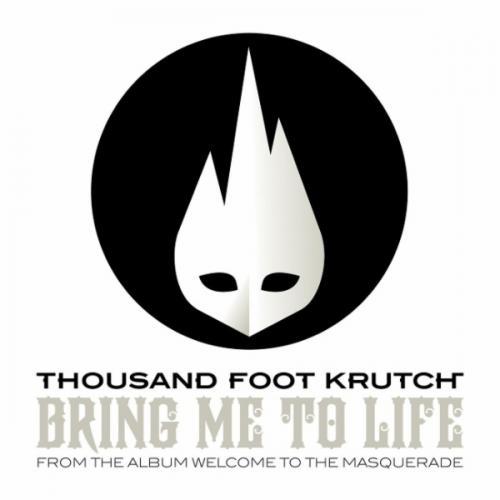BRING ME TO LIFE - Thousand Foot Krutch | Musica com
