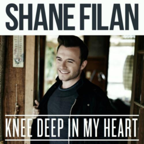 KNEE DEEP IN MY HEART - Shane Filan | Musica com