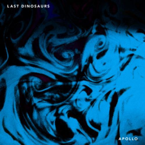 APOLLO - Last Dinosaurs   Musica com