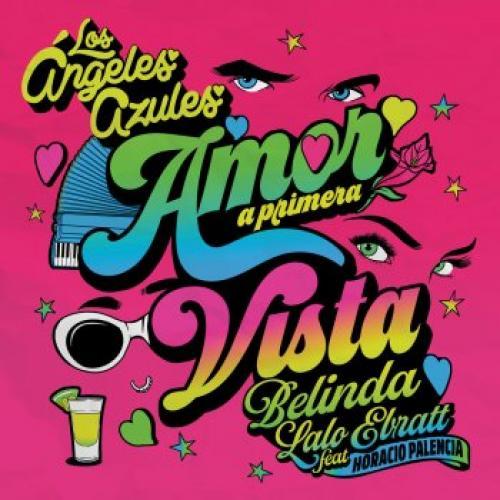 Amor A Primera Vista Letralyrics Los Angeles Azules