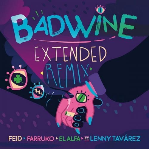 Badwine Extended Remix