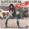 Super Freak