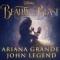 Beauty And The Beast (ft. John Legend)