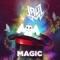 Magic (ft. Jauz)