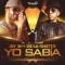 Yo sabía (Remix) (ft. De La Ghetto, Alexis & Fido y Carlitos Rossi)