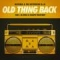 Old Thing Back (ft. Ja Rule and Ralph Tresvant)