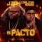 El Pacto (ft. Carlitos Rossy)