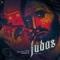 Judas (ft. Alofoke Music, Cromo X, Don Miguelo)