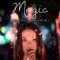 Magic (ft. Maia Mitchel)