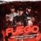 Fuego (ft. Moncho Chavea, Swan Fyahbwoy, Denom, Arce)