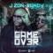 Game Over (ft. Randy Nota Loca)