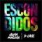 Escondidos (ft. Juan Magan)