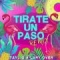 Tirate un paso (Remix) (ft. Lary Over)