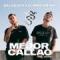 Mejor Callao (ft. Delaossa)