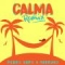 Calma (Remix) (ft. Farruko)