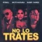 No Lo Trates (ft. Daddy Yankee, Natti Natasha)