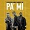 Pa' Mí (ft. Jowell y Randy)