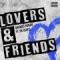 Lovers And Friends (ft. YK Osiris)