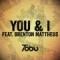 You & I (ft. Brenton Mattheus)