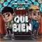Qué Bien (ft. Cauty)