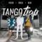 TangoTrap (ft. Elio, Flexo)