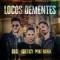 Locos Dementes (ft. Greeicy, Mike Bahía)
