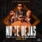 No Te Dejas (ft. Miky Woodz, Alex Rose, Cosculluela)