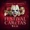 Festival de caretas remix (ft. Don Omar)