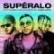 Supéralo (ft. Rauw Alejandro, Cauty)