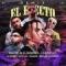 El Efecto Remix (ft. Chencho, Kevvo, Dalex, Bryant Myers, Lyanno)