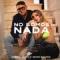No Somos Nada (ft. Kevin Roldán)