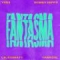 Fantasma (ft. Yera, Lalo Ebratt, Trapical)