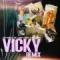 Vicky Remix (ft. Jon Z, Brray, Gigolo, La Exce y Juanka)