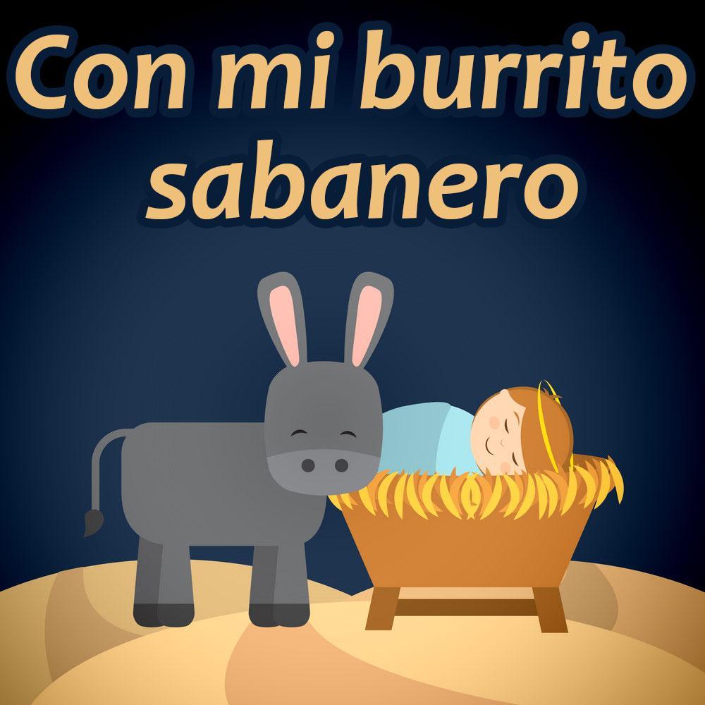 Con Mi Burrito Sabanero Letra Villancicos Musica Com