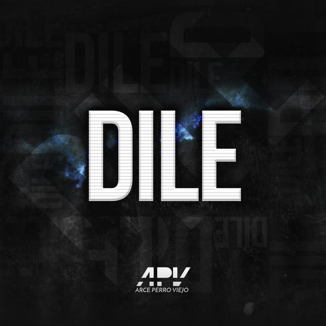 Dile (Letra/Lyrics) - Arce | Musica.com