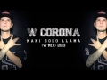 W. Corona & Millonario